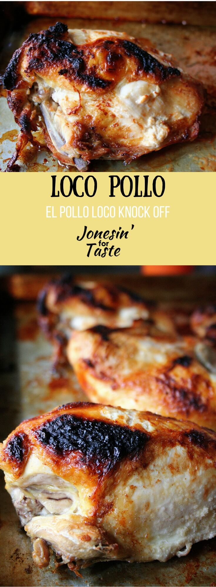 Whip up a simple marinade and grill or broil this Loco Pollo chicken for a juicy El Pollo Loco knock off that pairs well with rice and beans.