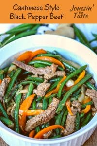Cantonese Style Black Pepper Beef made with steak, onions, peppers, &fresh green beans for a main dish way better than take out & ready in under 40 minutes! #jonesinfortaste #maindish #beeffoodrecipes #easydinner #dinnerideas