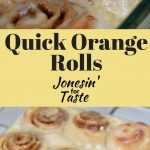 No-yeast Orange Rolls that can be made and enjoyed in less than an hour.
