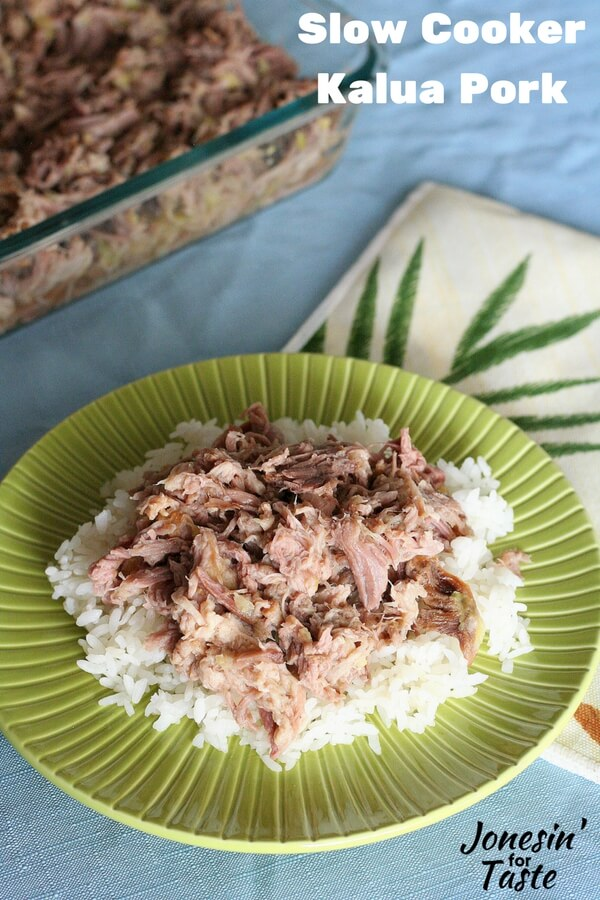 A plate of Slow Cooker Kalua Pork on top of rice