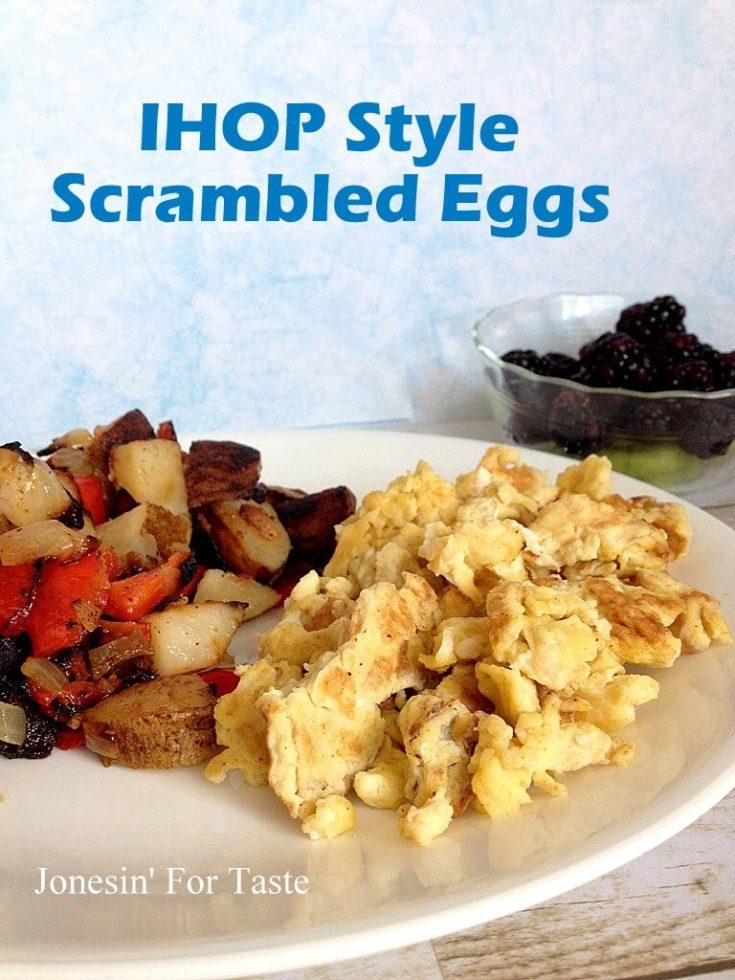 IHOP style scrambled eggs