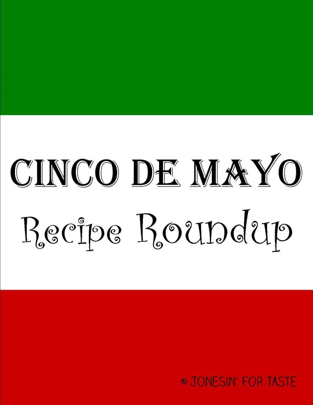 Fabulous Friday- Cinco De Mayo Recipe Roundup