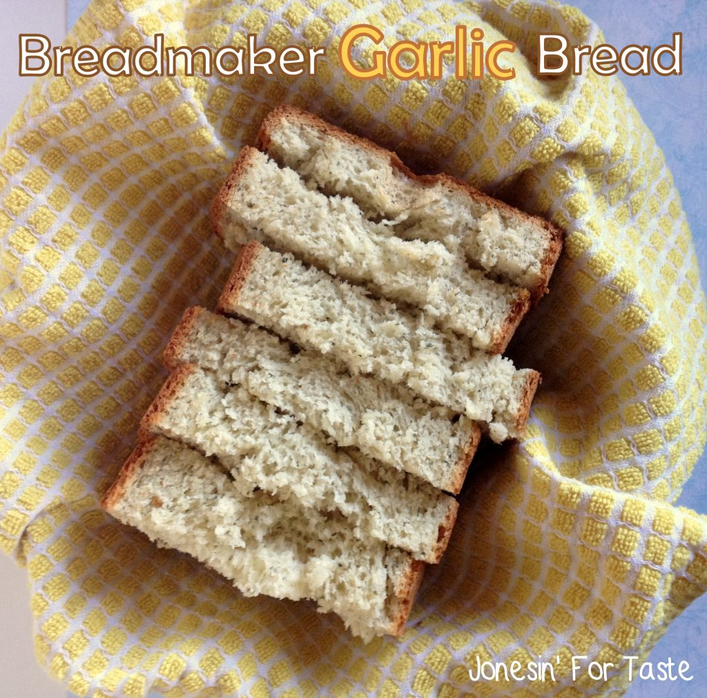 Breadmaker Garlic Bread-just toss it in and go.  Pair with slow cooker meal for a great busy day dinner.