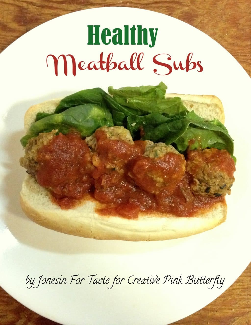 Healthy Meatball Sandwich- Guest Post on Creative Pink Butterfly