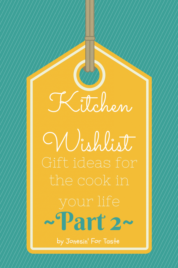 More fantastic ideas for gifts for people who like to cook!