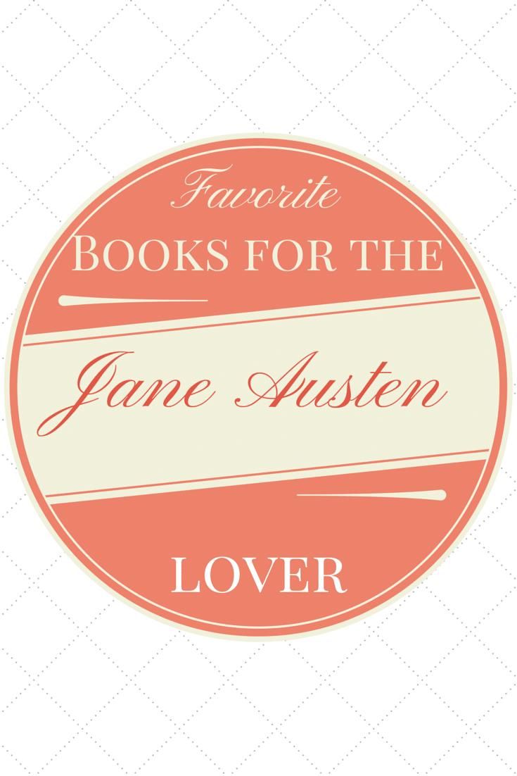 6 Books for the Jane Austen Lover
