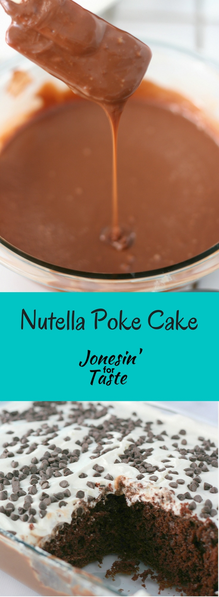 Dress up a chocolate cake mix with a nutella glaze and cool whip for a wonderfully moist and flavorful Easy 5 Ingredient Chocolate Nutella Poke Cake. #jonesinfortaste #choctoberfest #pokecakes #nutellarecipes #easychocolatecakes