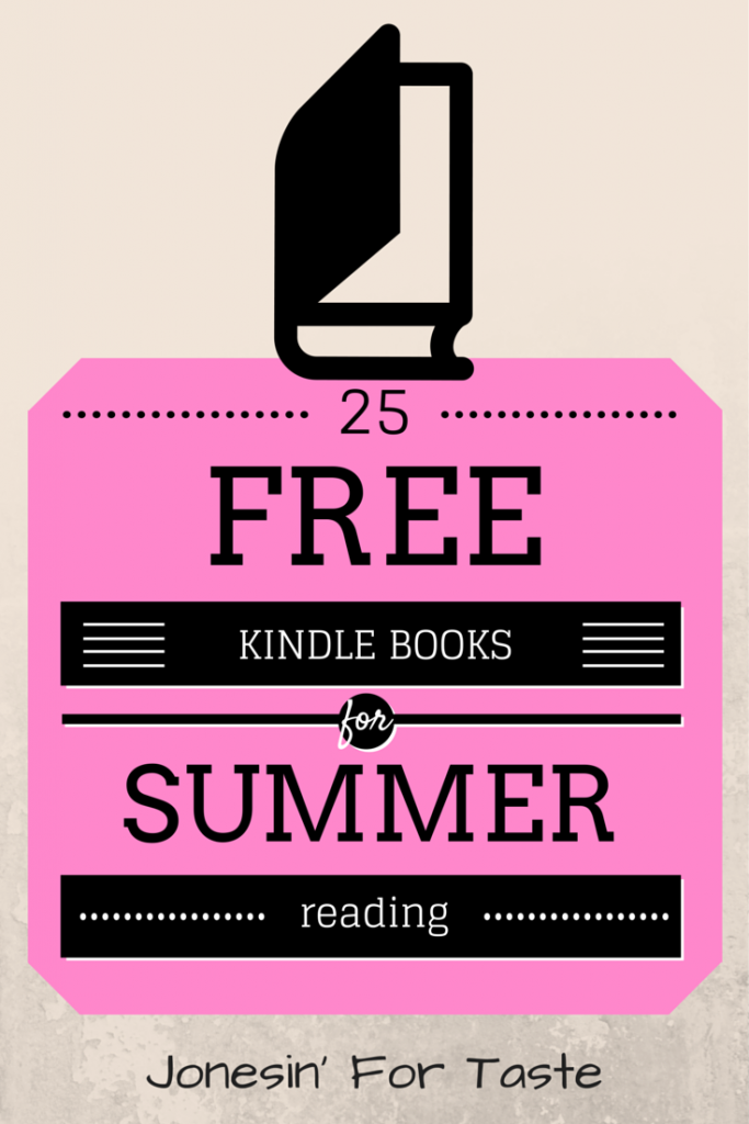 Get the free Kindle App and download 25 free Kindle books to keep you reading this summer.