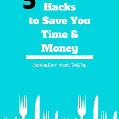 5 Kitchen Hacks to Save You Time and Money