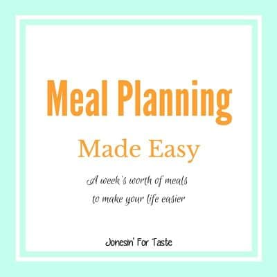 Meal Planning Made Easy Week 18