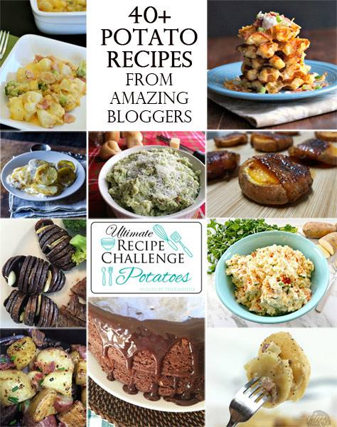 Ultimate Recipe Challenge- Potatoes featuring 40+ potato recipes!
