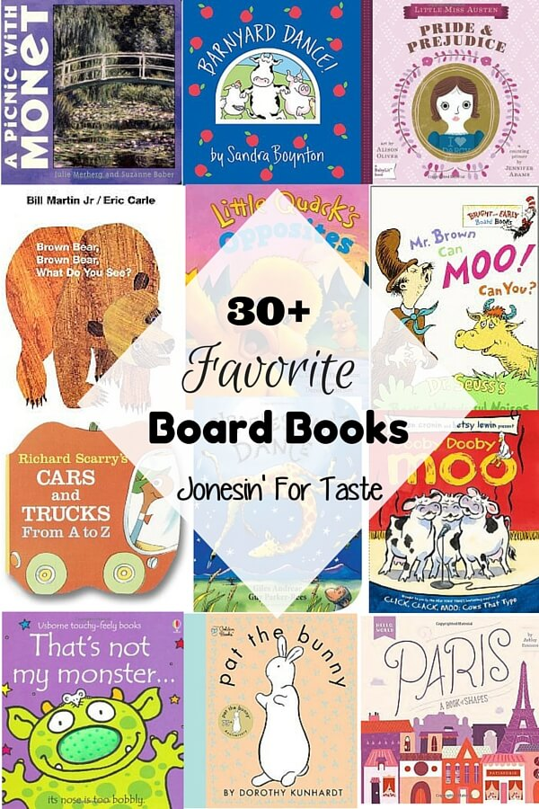 30+ of our favorite board books perfect for gifting and that the kiddos will continue to love as they grow.