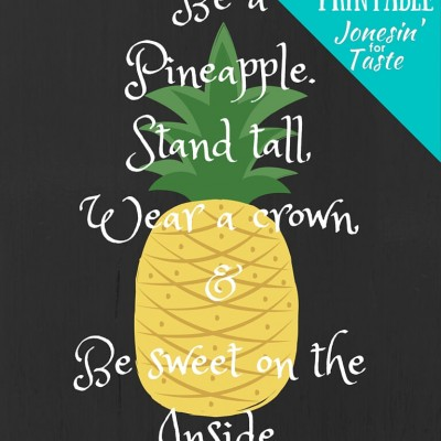 Be A Pineapple Free Printable