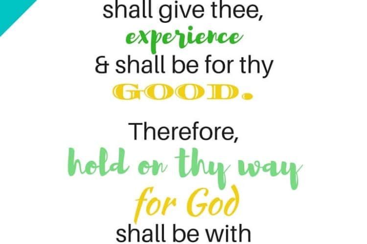 """Free printable scripture- """"Hold on thy way for God shall be with you forever and ever"""""""