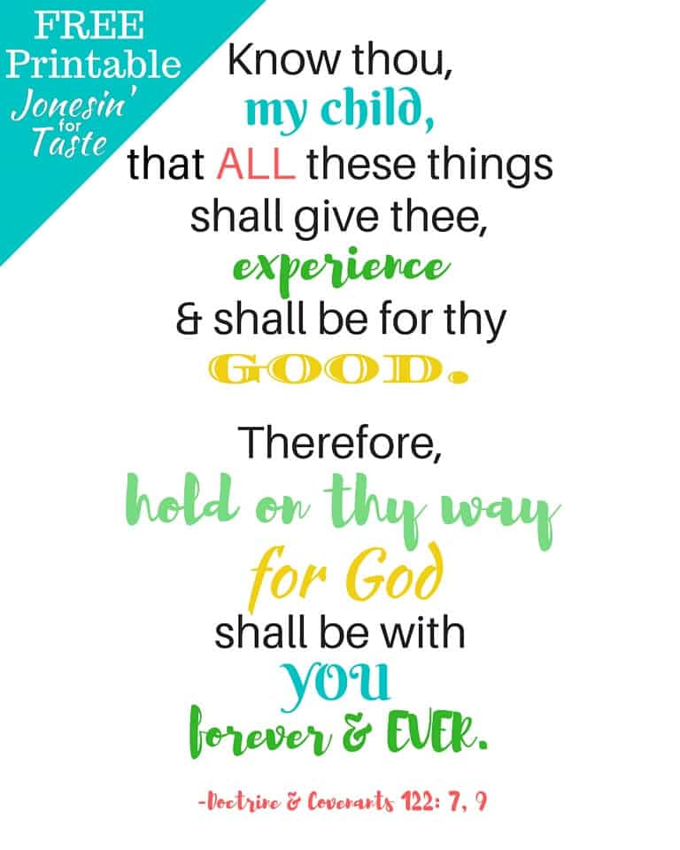 "Free printable scripture- ""Hold on thy way for God shall be with you forever and ever"""