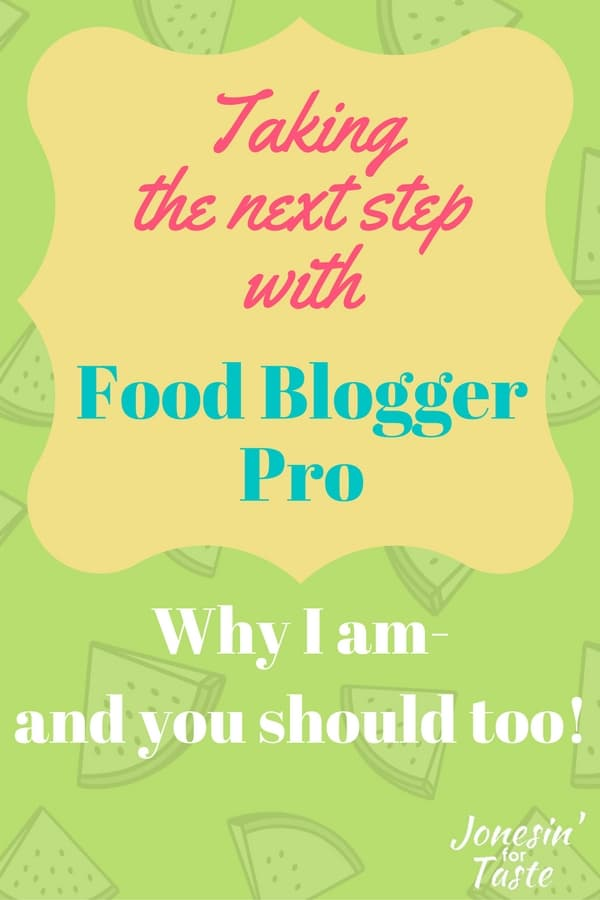 Have you been on the fence about joining Food Blogger Pro? I have been to but I'm ready to take the next step and why YOU should too!