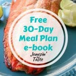 Sign up for our weekly email list and receive a free copy of this 30-Day Meal Plan e-book.