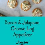 This Bacon and Jalapeno Cheese Log is an easy appetizer with a little bit of heat and a lot of bacon with creamy cheese for a delicious and easy cheese spread.