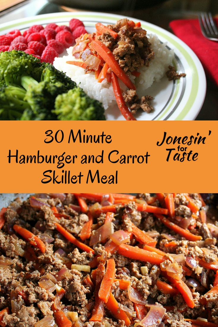 Simple pantry staples of ground hamburger, carrots, and onions combine for an easy 30-minute Hamburger and Carrot Skillet Meal main dish packed with flavor. #jonesinfortaste #30minutemeal #groundhamburger #pantrystaples #easydinnerrecipes