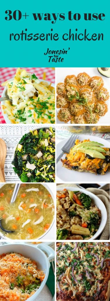 30+ recipes for you to use rotisserie chicken for quick and easy meal options!