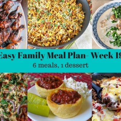 Easy Family Meal Plans Week 19