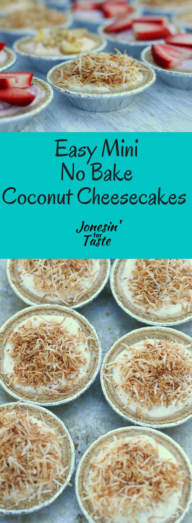Easy No Bake Coconut Cheesecakes are a simple lighter take on the traditional cheesecakes in a perfect mini form for parties.