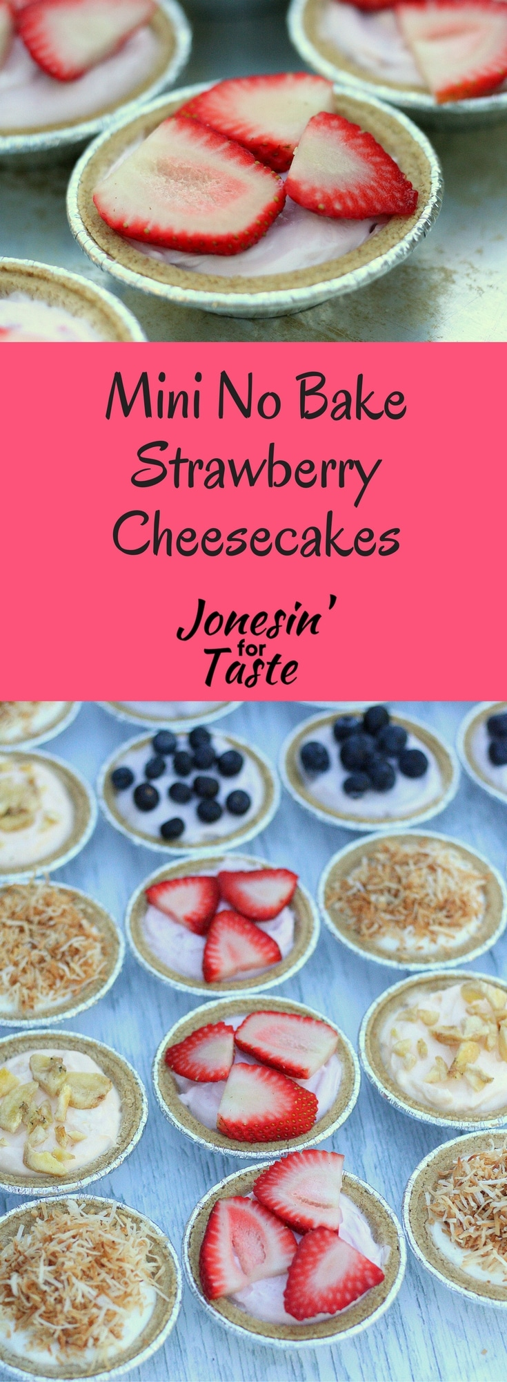 This easy recipe for No Bake Strawberry Cheesecakes are a perfect light treat or snack that you can whip up in a flash.