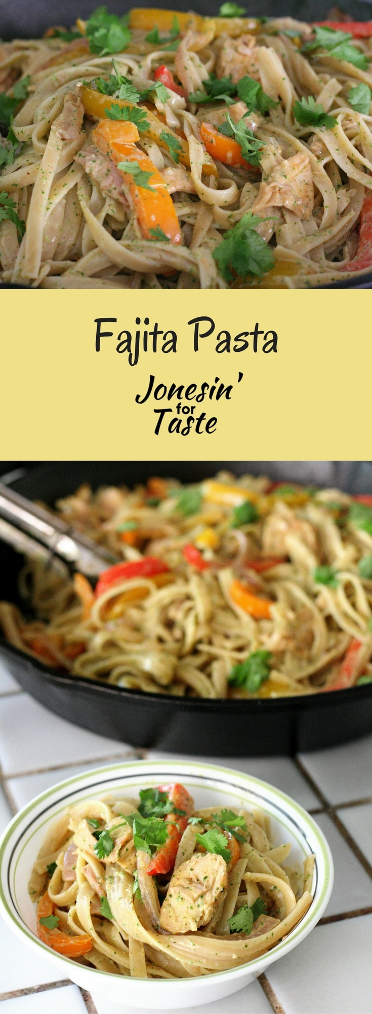 Chicken Fajita Pasta with Cilantro Lime Sauce is an easy 30 minute meal similar to California Pizza Kitchen's Chicken Tequila Fettuccine.