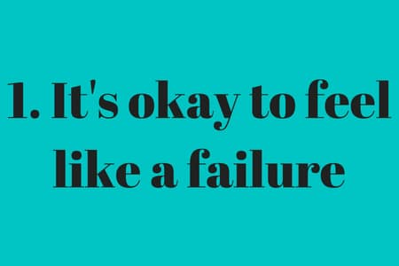Blue graphic that says it's okay to feel like a failure