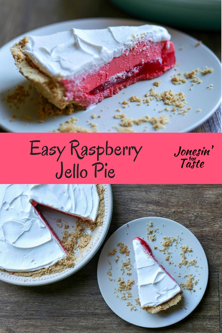 A beautiful three layered pie made with raspberry jello and cool whip in a graham cracker crust for a quick and delicious no bake dessert. #jonesinfortaste #bbqweek  #nobake #pies #picnicfood #potluckrecipes