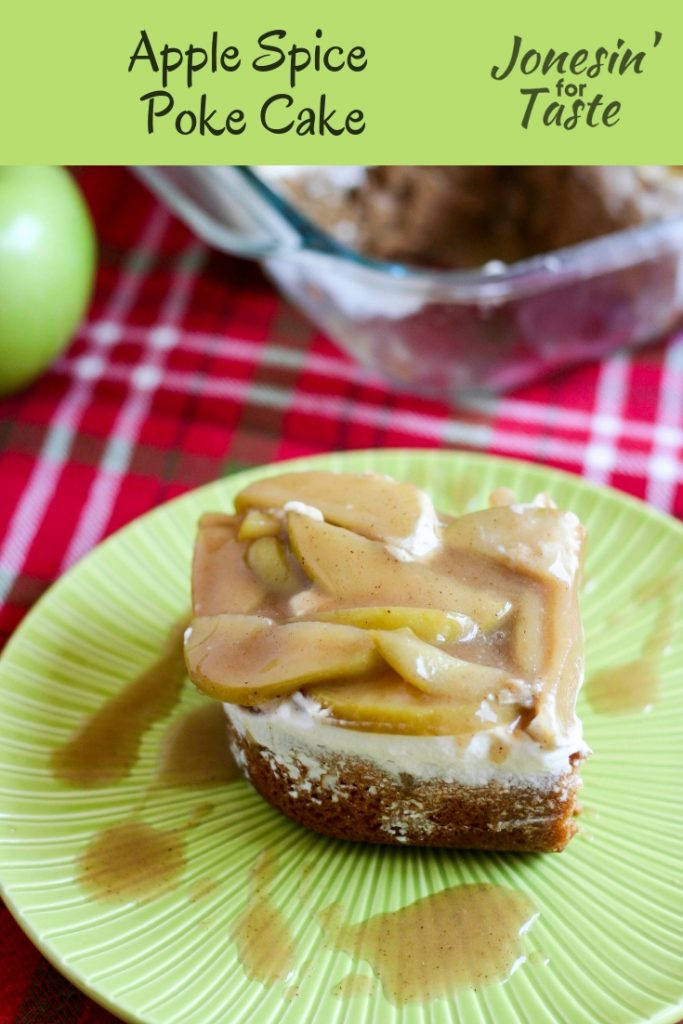 [ad] Apple Spice Poke Cake is a semi homemade cake with a spice cake base, caramel glaze, fresh whipped cream, and topped with super simple spiced apples. #jonesinfortaste #appleweek #easycakerecipes #pokecakes #caramel