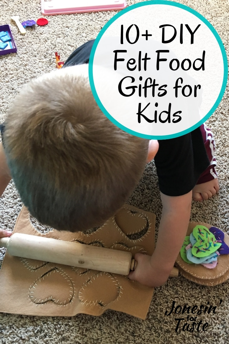 10+ DIY felt food gifts for kids made from soft and durable felt for a fun do it yourself gift that is safe and fun for any age group.