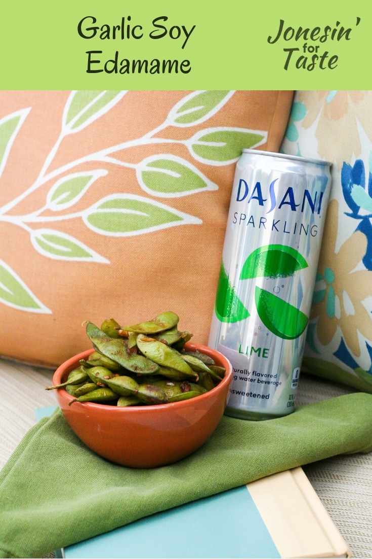 [ad] Made in less than 10 minutes with just 4 ingredients, garlic soy edamame is a simple restaurant style appetizer you can make at home in no time. #DASANISparkling #FlavorContest #CollectiveBias #jonesinfortaste