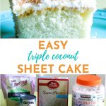 collage with text of coconut sheet cake and ingredients needed