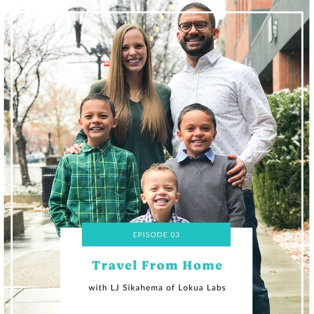 03: Travel From Home