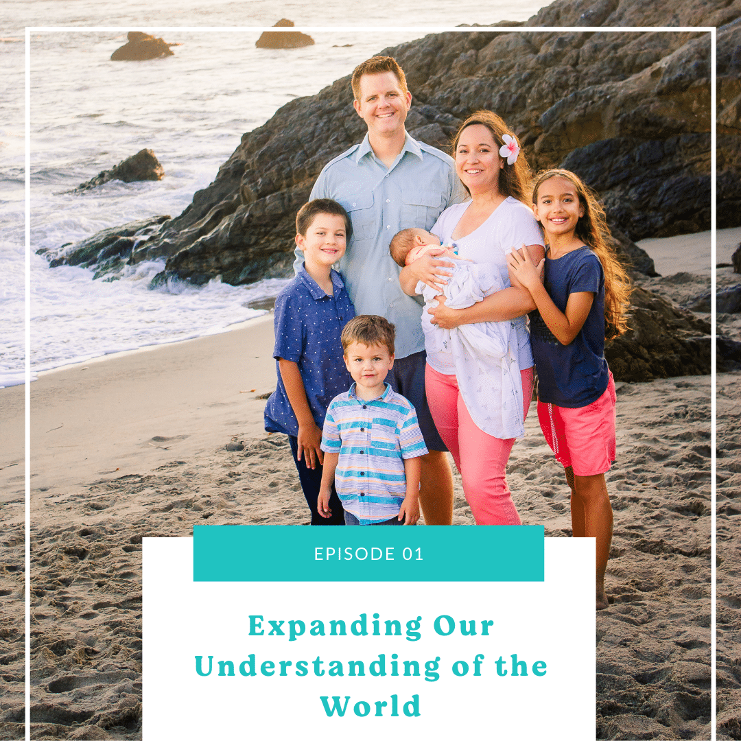 01: Expanding Our Understanding of the World