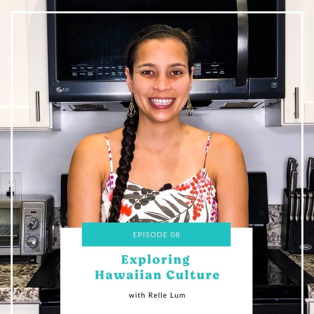 08: Exploring Hawaiian Culture