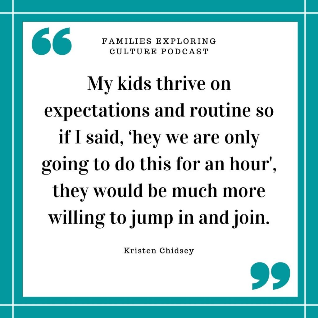 a text quote graphic that says My kids thrive on expectations and routine so if I said, 'hey we are only going to do this for an hour', they would be much more willing to jump in and join.