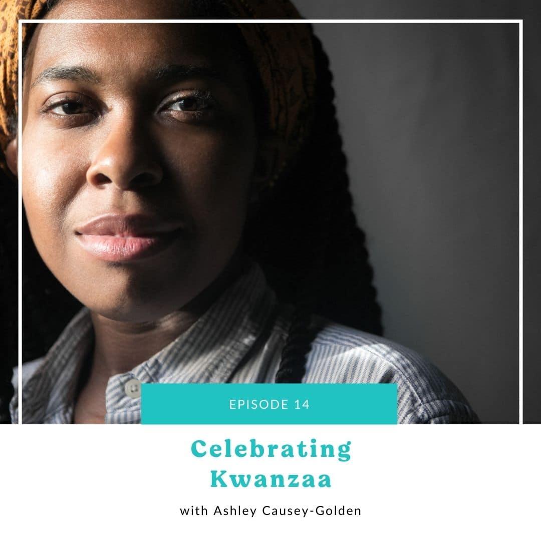 14: Celebrating Kwanzaa