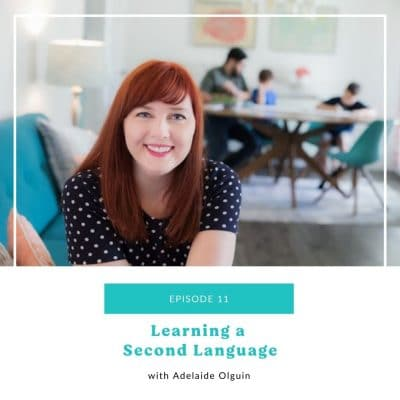 11: Learning a Second Language as a Family