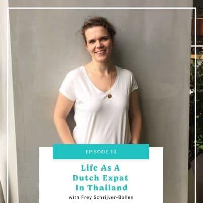 10: Life As A Dutch Expat In Thailand