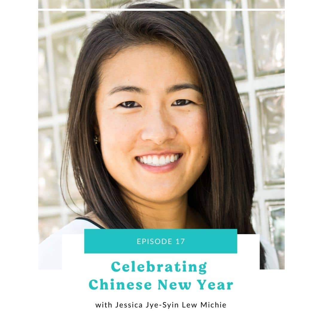 17: Celebrating Chinese New Year