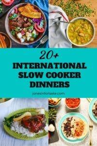 25+ International Slow Cooker Dinners