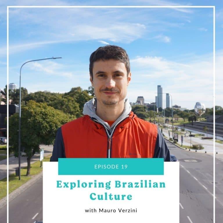 19: Exploring Brazilian Culture