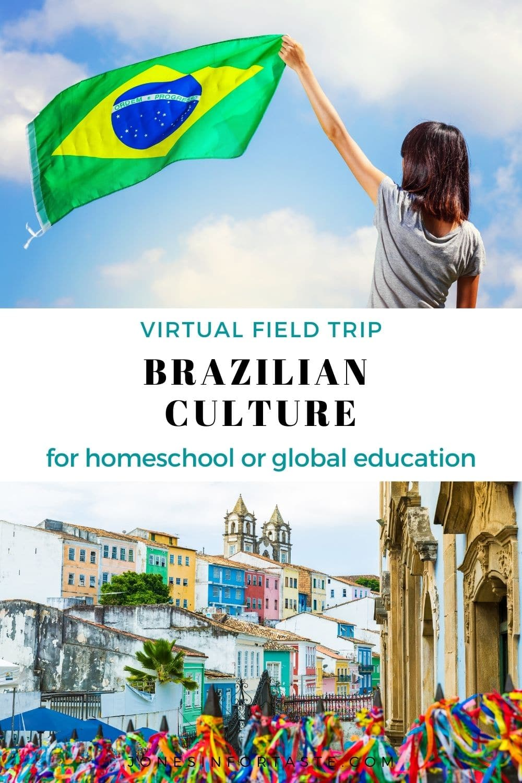 Brazilian Culture Virtual Field Trip