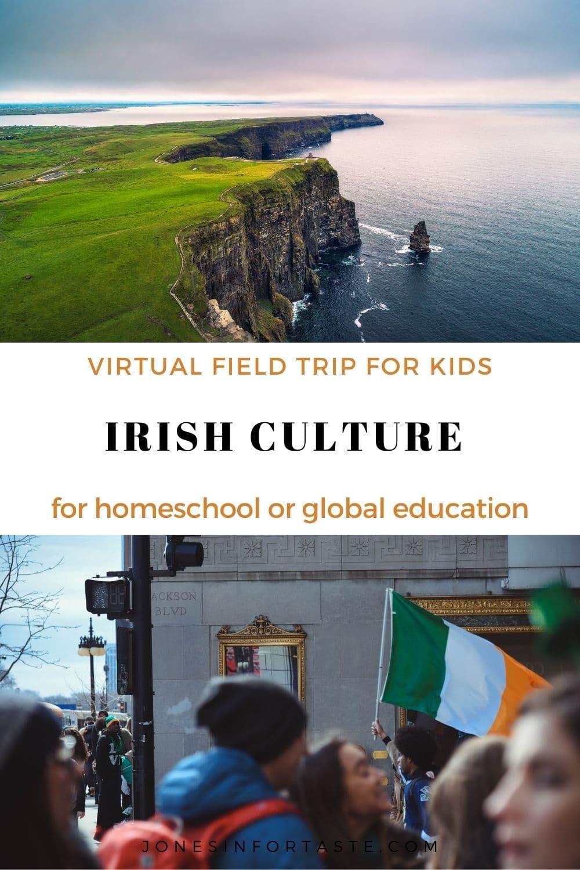Irish Culture Virtual Field Trip For Kids