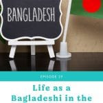 a collage graphic with a photo of the Bangladesh flag and a sign with the country name. A text graphic below the photo has the episode title on it.