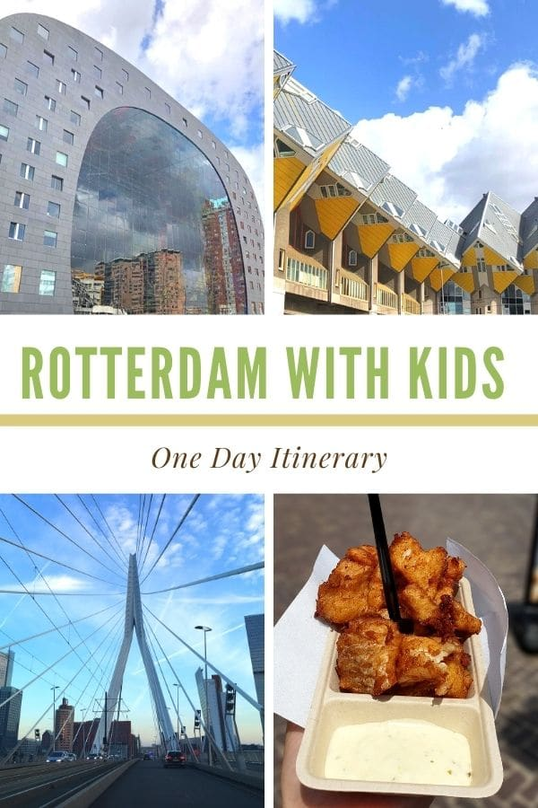 a 4 photo collage with a text block in the center that reads rotterdam with kids 1 day itinerary