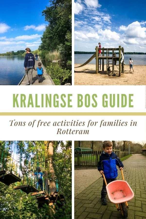 a photo collage showing different parts of the Kralingse bos with a text graphic in the center that reads Kralingse Bos guide- tons of free activities for families in Rotterdam