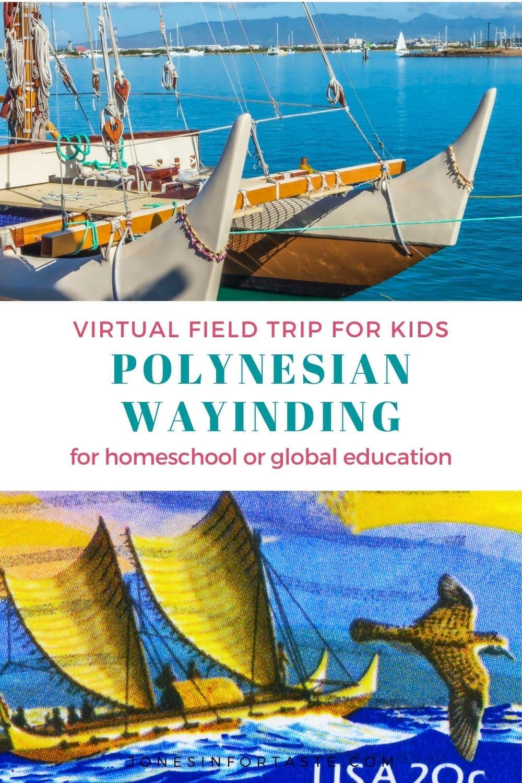 Polynesian Wayfinding Virtual Field Trip